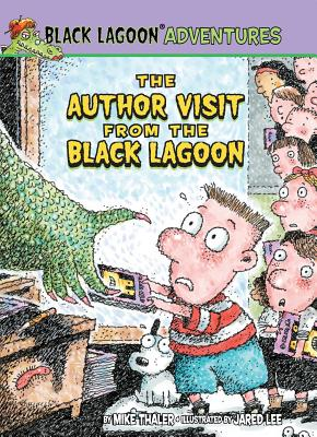 The Author Visit from the Black Lagoon By Thaler, Mike